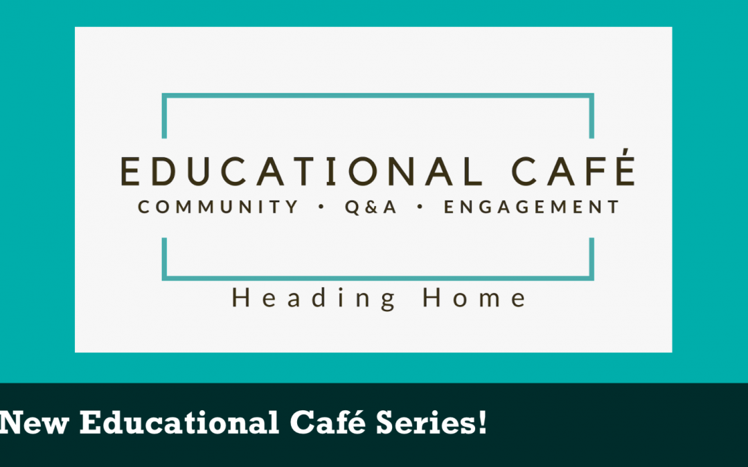 New Educational Café Series